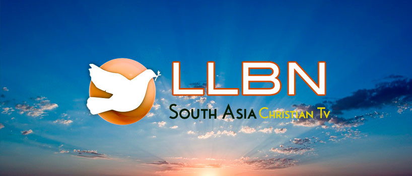 LLBN South Asia (LLBN SA) Christian broadcasting network